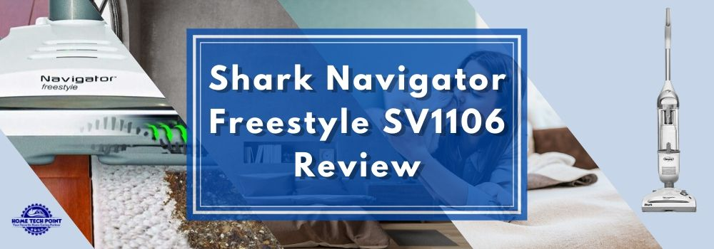 Shark Navigator Freestyle SV1106 Review