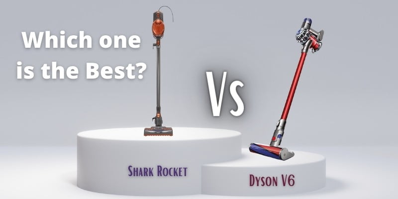 Shark Rocket Vs Dyson V6